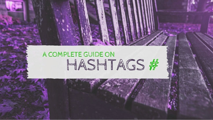 Do you know how to use hashtags? Love them or hate them, you can't ignore them. Learn how and where to use them wisely in this complete guide to hashtags!