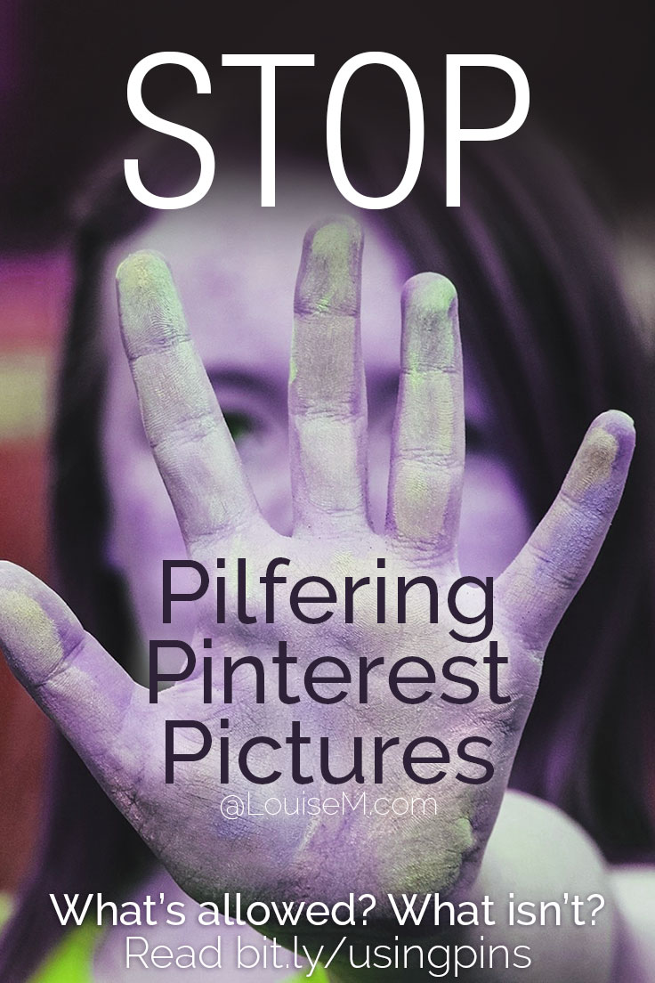 """Perusing Pinterest pictures, to """"borrow"""" for your blog or social media? DON'T DO IT! It's copyright infringement. Visit website to learn why, and what to do instead."""