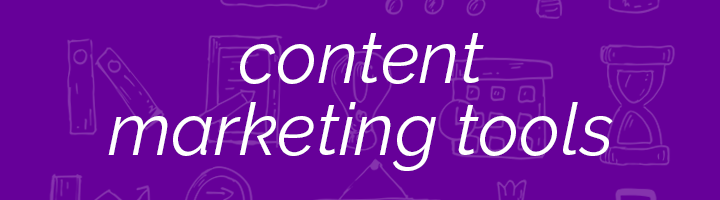 Content Marketing Tools banner image