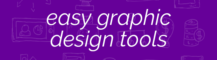 Easy graphic design tools banner image.