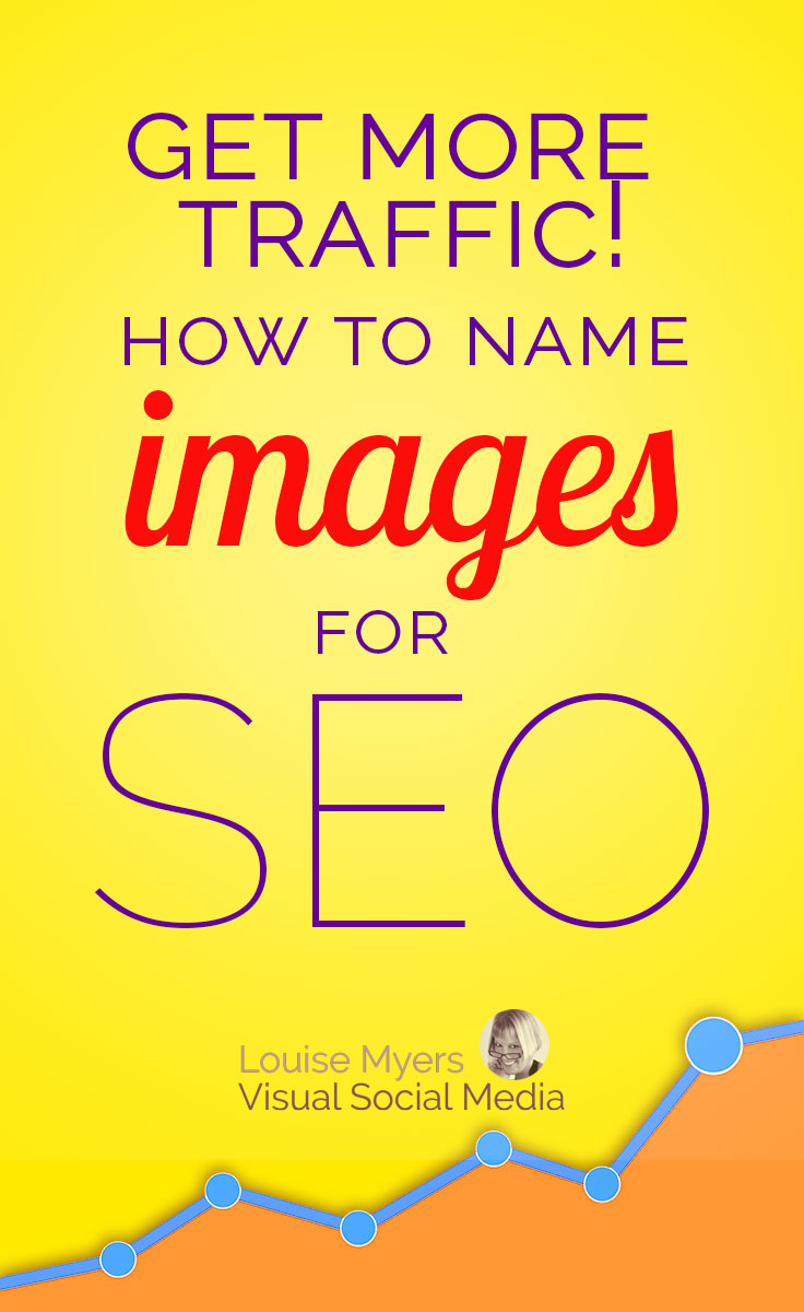 Want more web traffic? Name images for SEO! This tip makes it so easy – it literally will take you just seconds. Learn how on the blog.