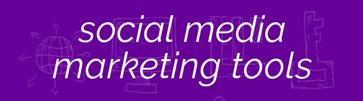 Social Media Marketing Tools banner image.