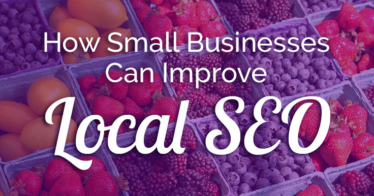 How Small Businesses Can Improve Local SEO