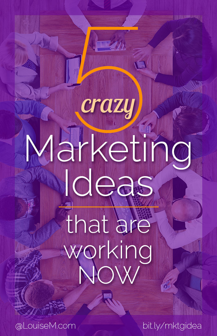 Why crazy marketing ideas? Endless bloggers, marketers and websites owners are using the same tactics to promote their content online. Stand out with these!