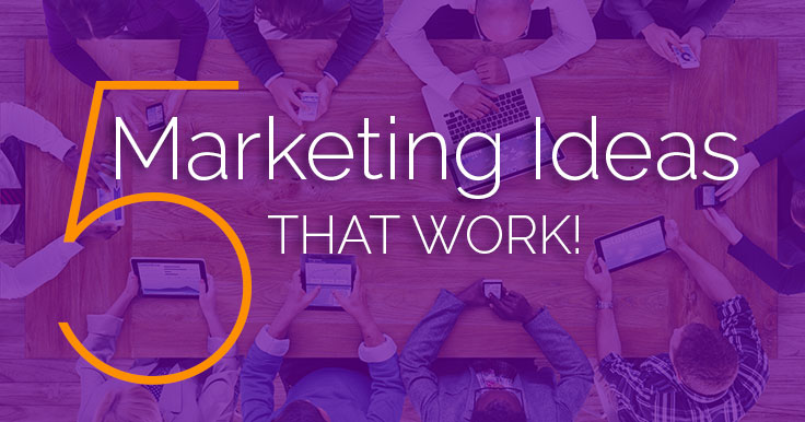 5 Crazy Marketing Ideas That Might Just Work