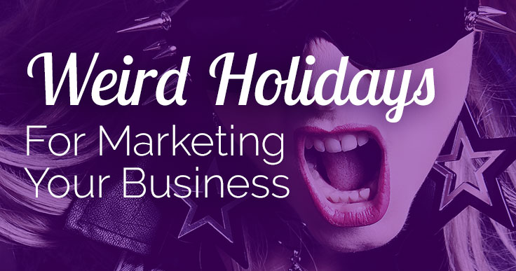 Weird Holidays for Business Marketing banner