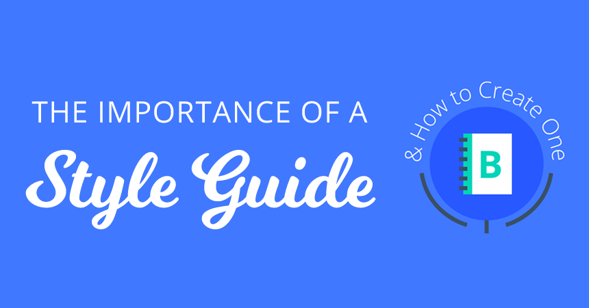 Wondering if you need a brand style guide? A good style guide streamlines the creative process and leads to consistent, high-quality marketing. Here's how!