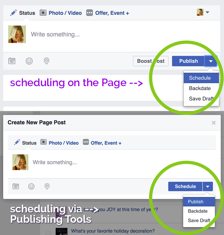 The only difference in scheduling Facebook posts on the Page or in the Publishing Tools is the text on the blue button vs. the drop-down arrow.