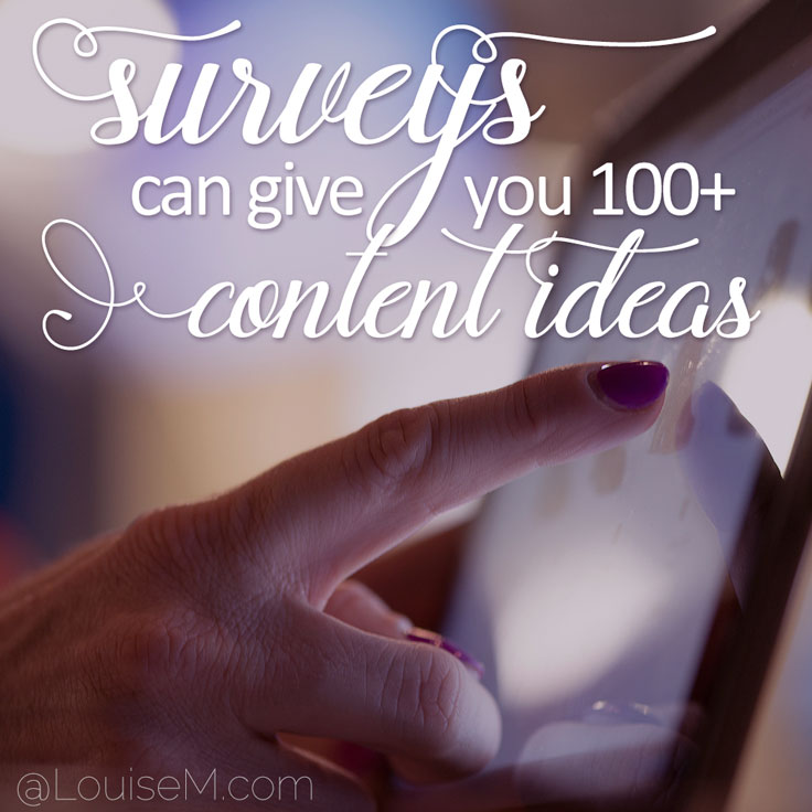 Surveys can give you dozens of content marketing ideas!