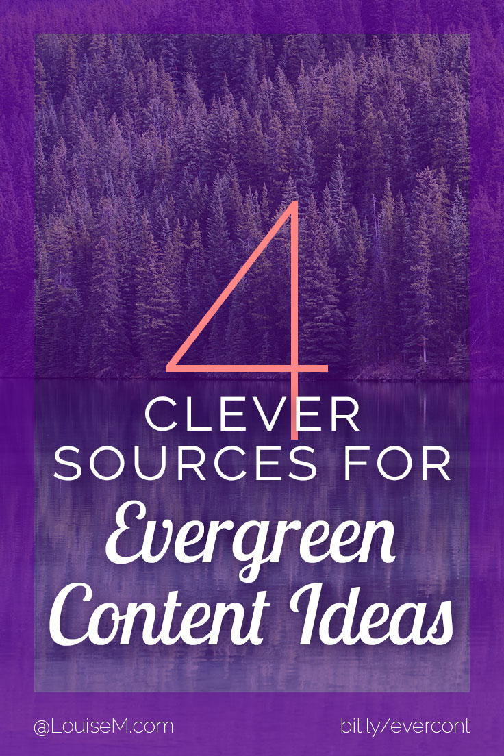 Looking for evergreen content ideas? Here are some easy and often-overlooked sources to generate ideas for this kind of valuable, long-lived content.