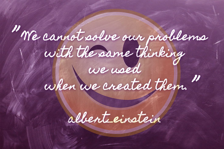 quote image We can't solve our problems with the same thinking we used when we created them.