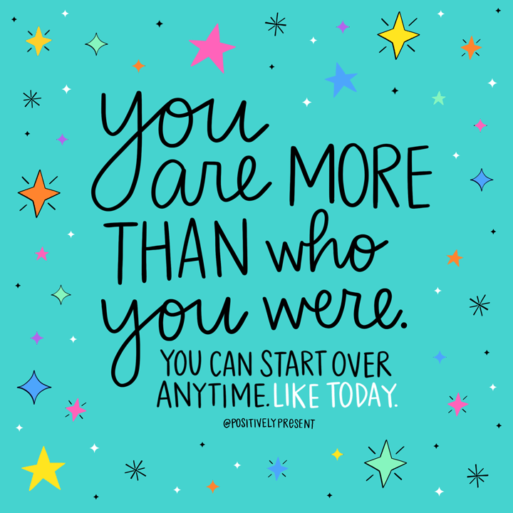 inspirational quote you are more than you were