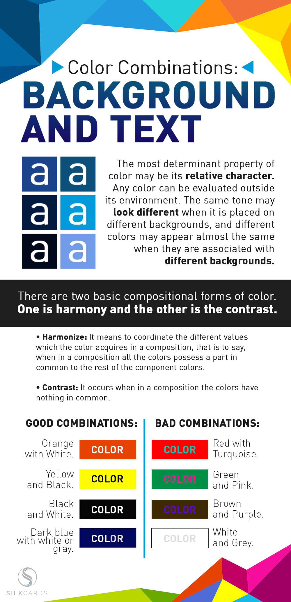 Any color can be evaluated outside its environment. Be aware that the same tone may look different when it is placed on different backgrounds, and different colors may appear almost the same when they are associated with different backgrounds.