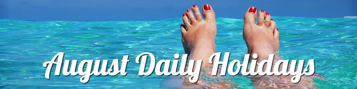 August Daily Holidays