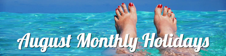 August Monthly Holidays
