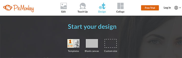How to Use PicMonkey Step 1: Choose a Design