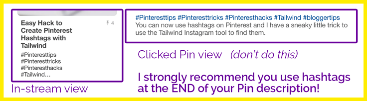 I suggest to include one or two at the end of your Pin descriptions - NOT at the beginning!