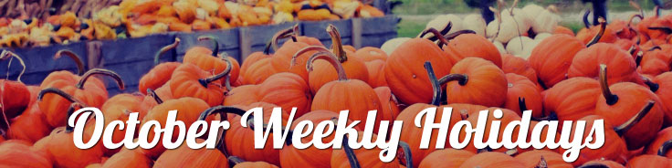 October 2017 Weekly Holidays