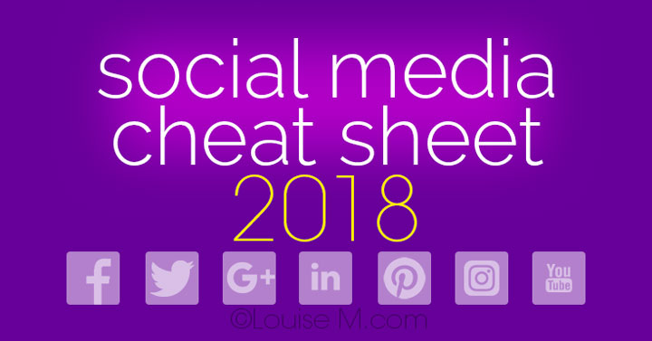 Updated for 2018! Social Media cheat sheet with image sizes for Facebook, Twitter, Google+, LinkedIn, Pinterest, Instagram, YouTube. Get a free printable!