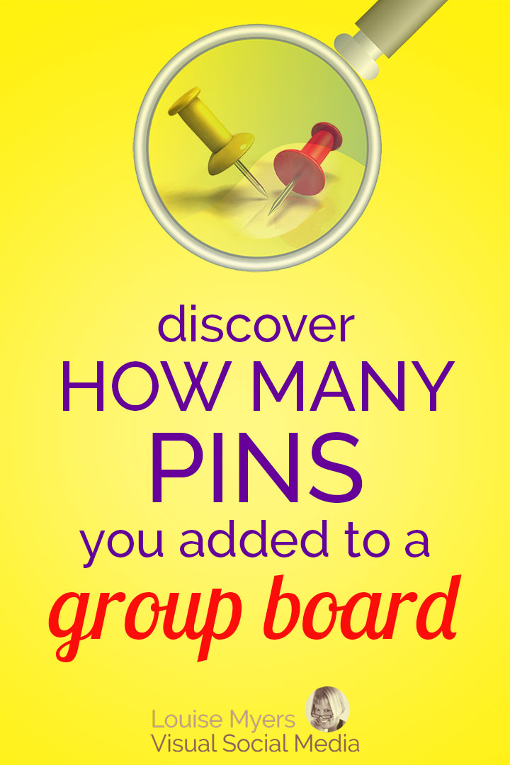 Wondering how many Pins you've added to a Pinterest Group Board? Discover my super easy method for discovering your Pin total on any board, for any dates.
