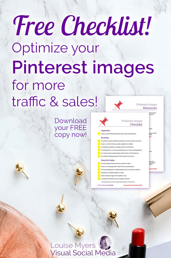 Pinterest image checklist on marble with words Free Checklist to optimize your Pinterest images for more traffic and sales.