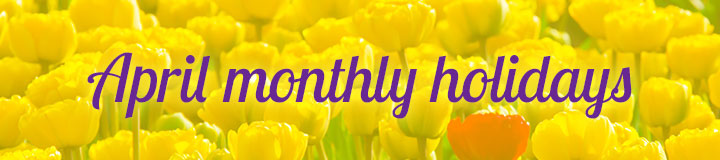 April Monthly Holidays banner