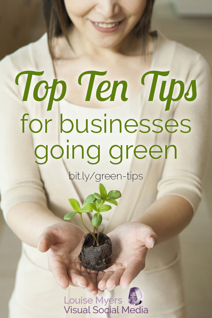 Thinking about going green? Green business practices are good for the environment and good for your bottom line! Learn 10 easy & affordable tips here.