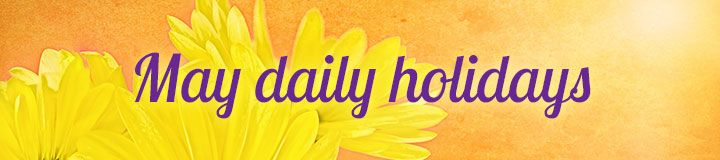 May Daily Holidays banner