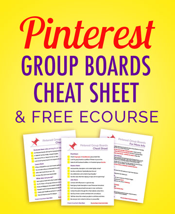 Optimize Pinterest marketing for business with your group boards cheat sheet! From setting up an awesome account to making simple, pinnable images – it's in the FREE e-course. Click to join.