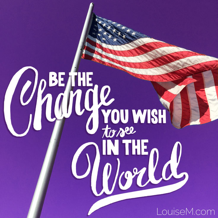 be the change in the world quote picture