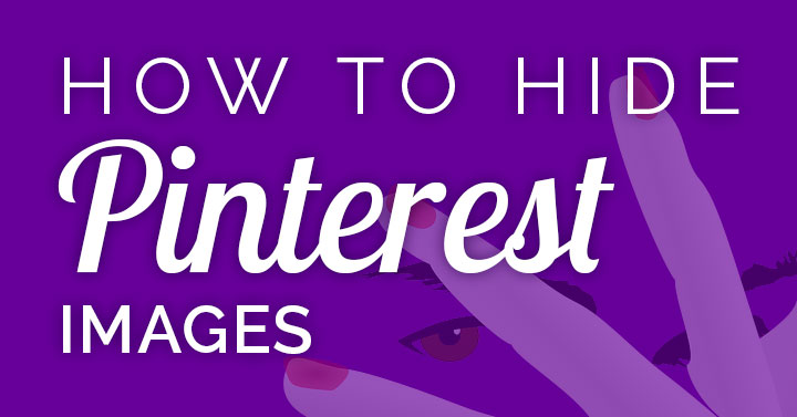 Want to hide Pinterest images on your blog? Here are 4 solutions to hide or minimize multiple Pins or tall images you don't want cluttering your web page.