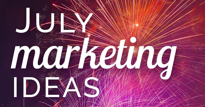 July marketing ideas banner image