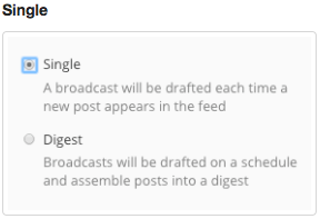 There are two options for your RSS feed settings: Single Post and Digest.