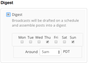 "A Digest creates a ""round up"" email of recent blog posts, that you can run on a specific schedule."