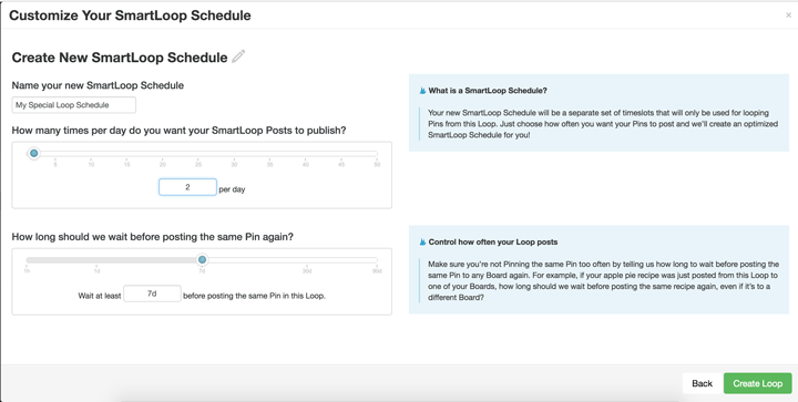 Customize your SmartLoop schedule.