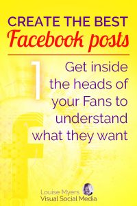 Facebook marketing tip: Get inside the heads of your Fans!
