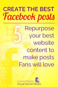 Facebook marketing tip: Repurpose popular website content to make posts Fans will love