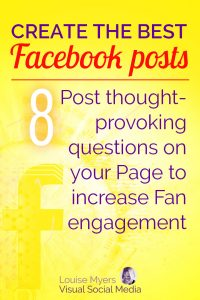Facebook marketing tip: Ask thought-provoking questions to increase engagement