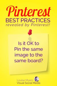 Pinterest marketing tip: Is it OK to Pin the same image to the same board?