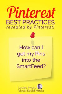 Pinterest marketing tip: How do I get Pins to show up in Smartfeed?