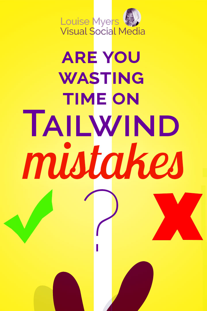 Are you making Tailwind mistakes? You use it to maximize Pinterest traffic while saving time. Make sure you're getting the most from its great features!