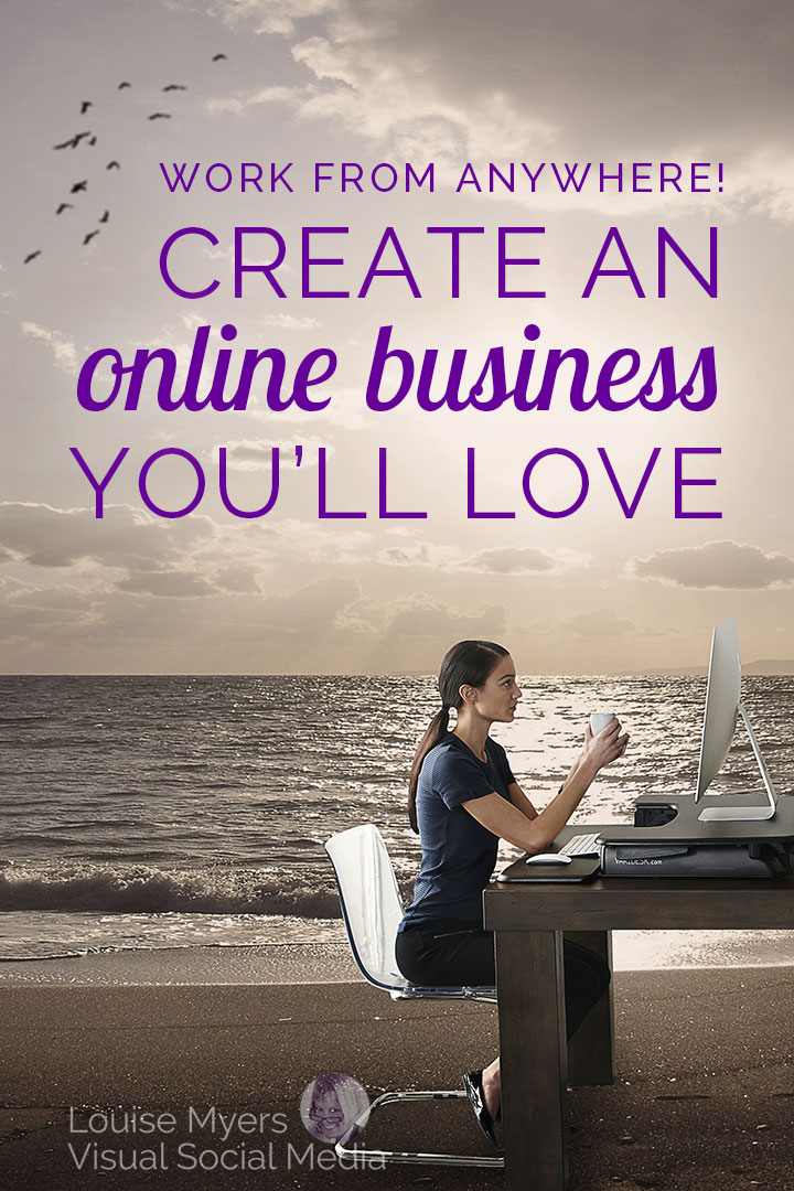Work from anywhere when you start an online business.