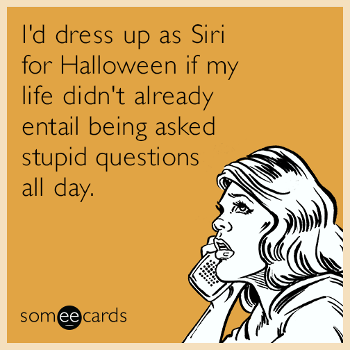 dress up as Siri for Halloween quote