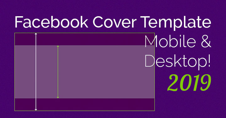 Facebook Cover Photo Mobile AND Desktop Template 2019