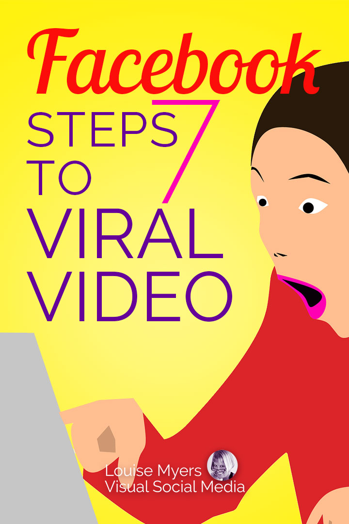 7 Amazing Ways to Create Viral Facebook Videos