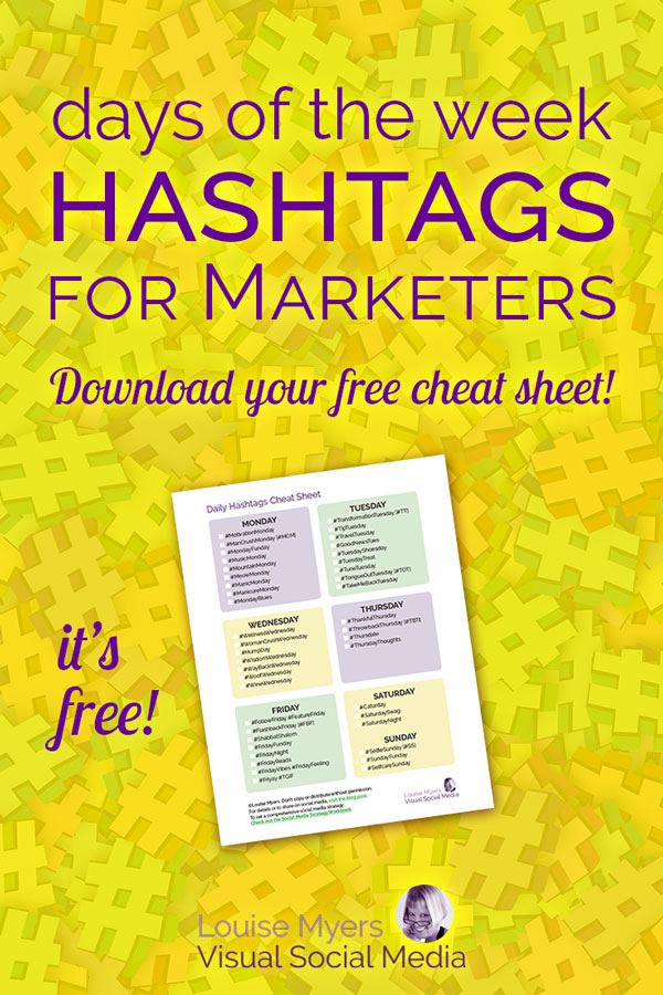 Click to blog to get your FREE days of the week hashtag cheat sheet.