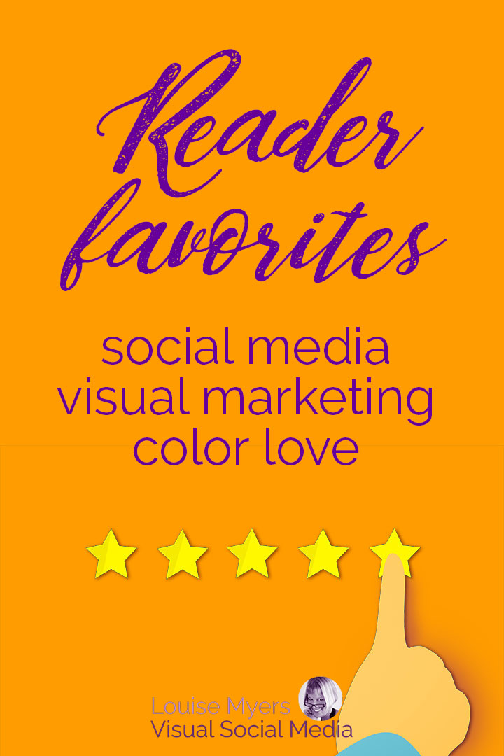 reader favorites on social media, visual marketing, and color psychology
