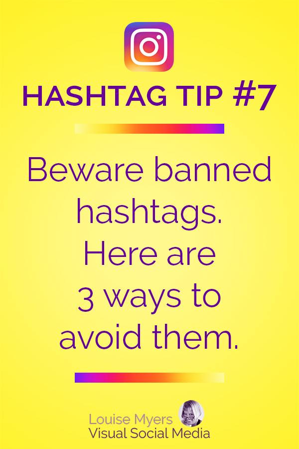 Avoid using banned Instagram hashtags.