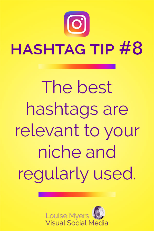 The best Instagram hashtags are relevant to your niche