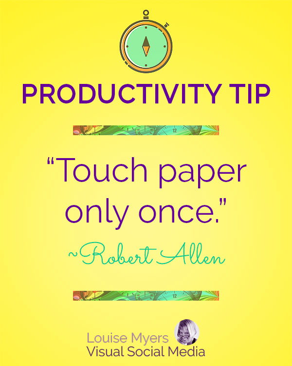 """Touch paper only once."" ― Robert Allen"